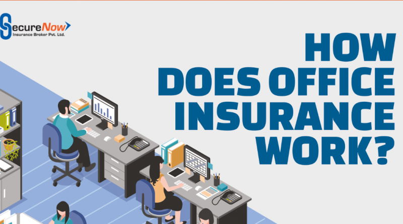 How does office insurance work